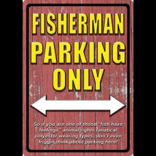 Fisherman Parking Only Sign